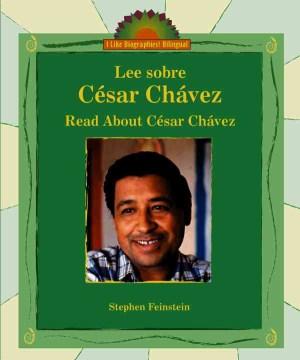 Lee sobre César Chávez