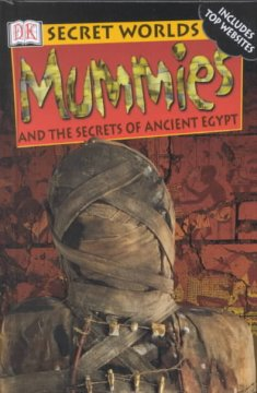 Mummies and the Secrets of Ancient Egypt