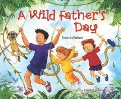 A Wild Father's Day