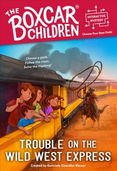 Trouble on the Wild West Express
