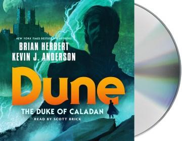 Dune, the Duke of Caladan