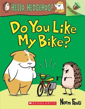 Do You Like My Bike?