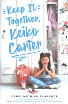 Keep It Together, Keiko Carter