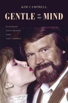 Gentle on My Mind