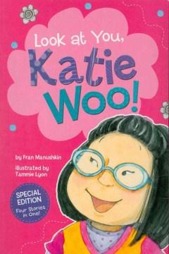 Look at You, Katie Woo!