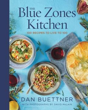 The Blue Zones Kitchen