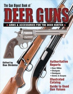 The Gun Digest Book of Deer Guns