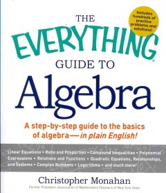 The Everything Guide to Algebra
