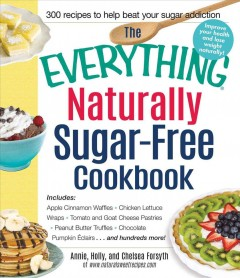 The Everything Naturally Sugar-free Cookbook
