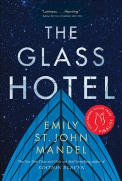 Glass Hotel : A Novel