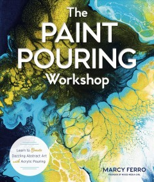 The Paint Pouring Workshop
