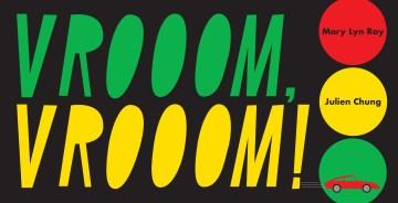 Vrooom, Vrooom!