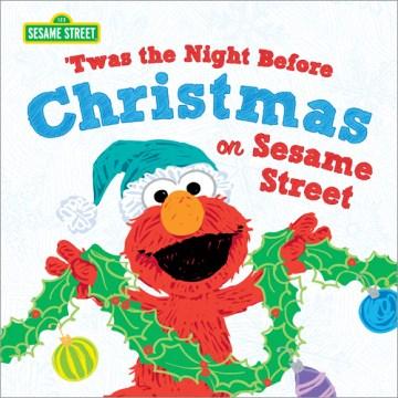 'Twas the Night Before Christmas on Sesame Street