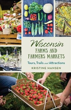 Wisconsin Farms & Farmer's Markets