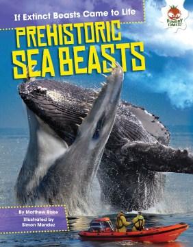 Prehistoric Sea Beasts