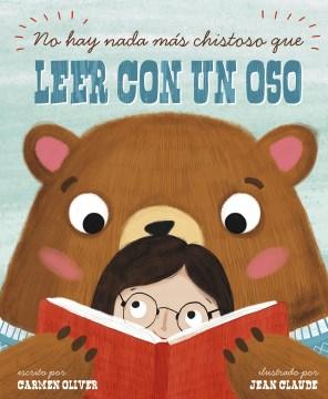 No hay nada ms̀ chistoso que leer con un oso