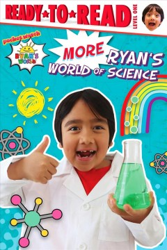 More Ryan's World of Science