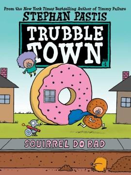 Trubble Town 1