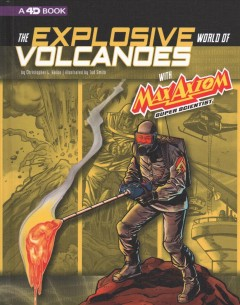 The Explosive World of Volcanoes With Max Axiom Super Scientist