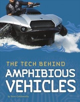 The Tech Behind Amphibious Vehicles