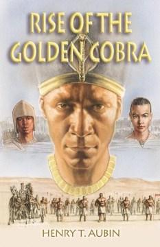 Rise of the Golden Cobra