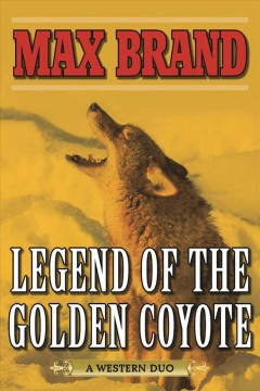 Legend of the Golden Coyote