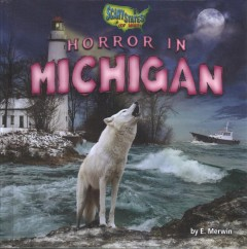 Horror in Michigan