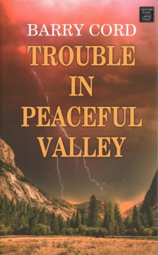 Trouble in Peaceful Valley