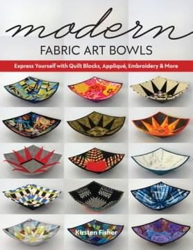 Modern Fabric Art Bowls
