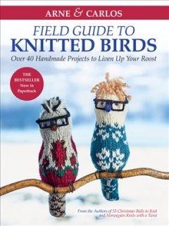 Arne & Carlos' Field Guide to Knitted Birds