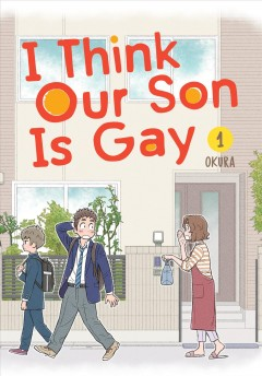 I Think Our Son Is Gay
