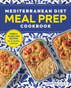 Mediterranean Diet Meal Prep Cookbook