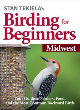 Stan Tekiela's Birding for Beginners