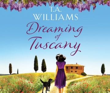 Dreaming of Tuscany