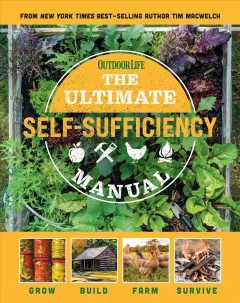 The Ultimate Self-sufficiency Manual