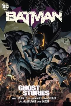 Batman. Ghost Stories
