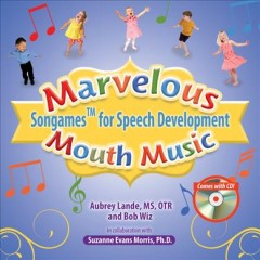 Marvelous Mouth Music