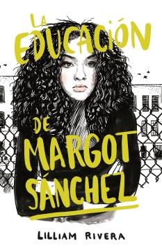 La educacin̤ de Margot Sǹchez