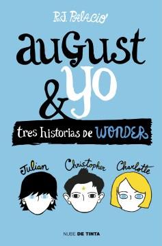 Wonder, August y yo