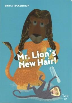 Mr. Lion's New Hair