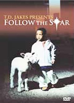 T.D. Jakes Presents Follow the Star