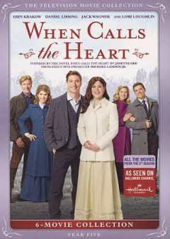 WHEN CALLS THE HEART MOVIE COLLECTION: YEAR 5