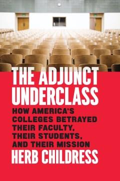 The Adjunct Underclass