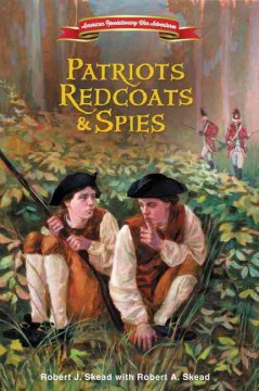 Patriots, Redcoats & Spies