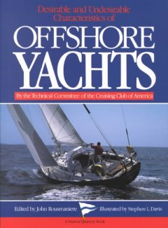 Desirable and Undesirable Characteristics of Offshore Yachts