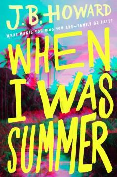 When I Was Summer