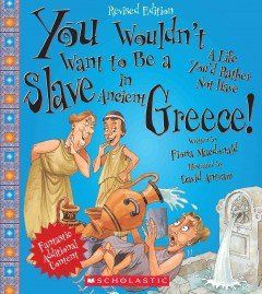 You Wouldn't Want to Be A Slave in Ancient Greece!