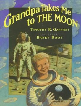 Grandpa Takes Me to the Moon