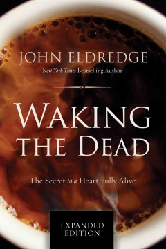 The Sacred Romance, Desire, Waking the Dead