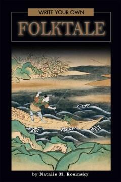 Write your Own Folktale
